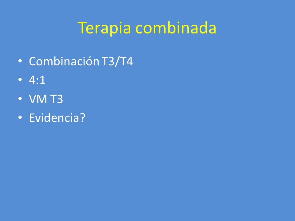 Hormonas tiroideas Dosis de inicio – Pac sin riesgo - Tx supresión – Adultos mayores – Riesgo CV Valoración respuesta – Tiempo: 6 sem – Sustitutiva vs supresiva <0.1 mU/L Ca AR 0.1-0.5 mUL Ca BR – Central