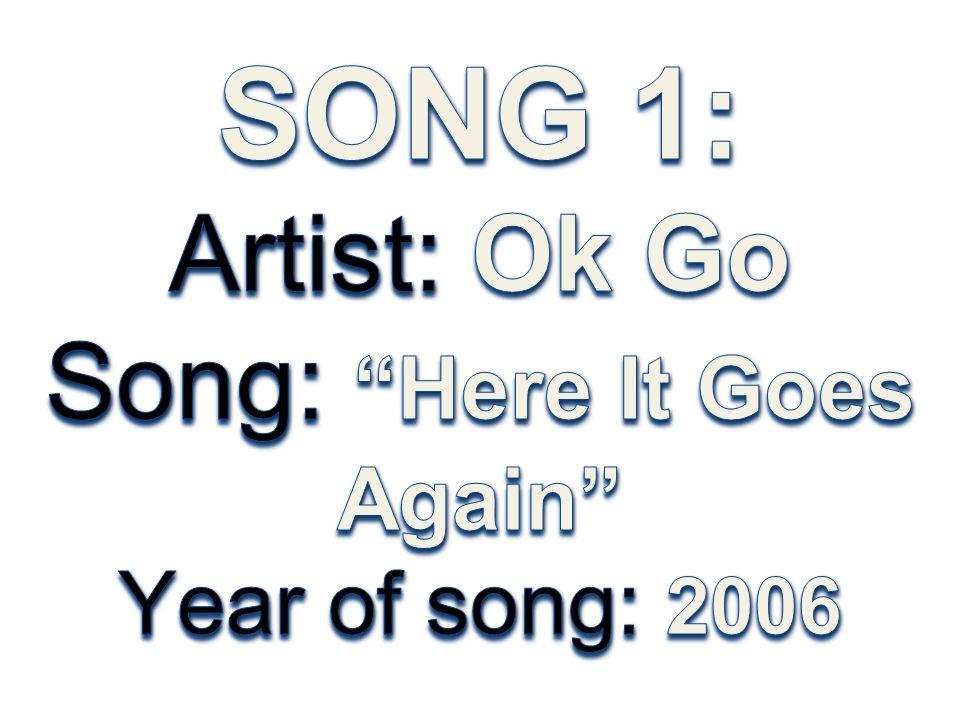 OK Go Hometown: Chicago, USA Dates of birth: 1975-1979 Genre: Alternative Rock