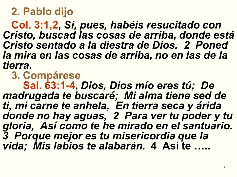 14 bendeciré en mi vida; En tu nombre alzaré mis manos.