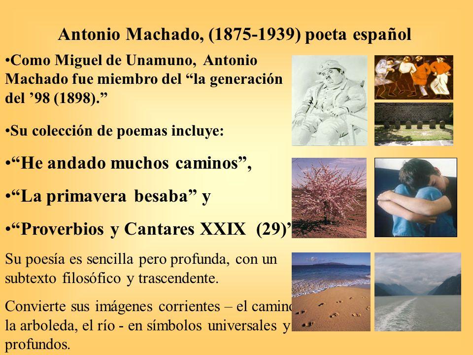 Antonio Machado, He andado muchos caminos de Soledades II (1903) Antes de leer: 1.
