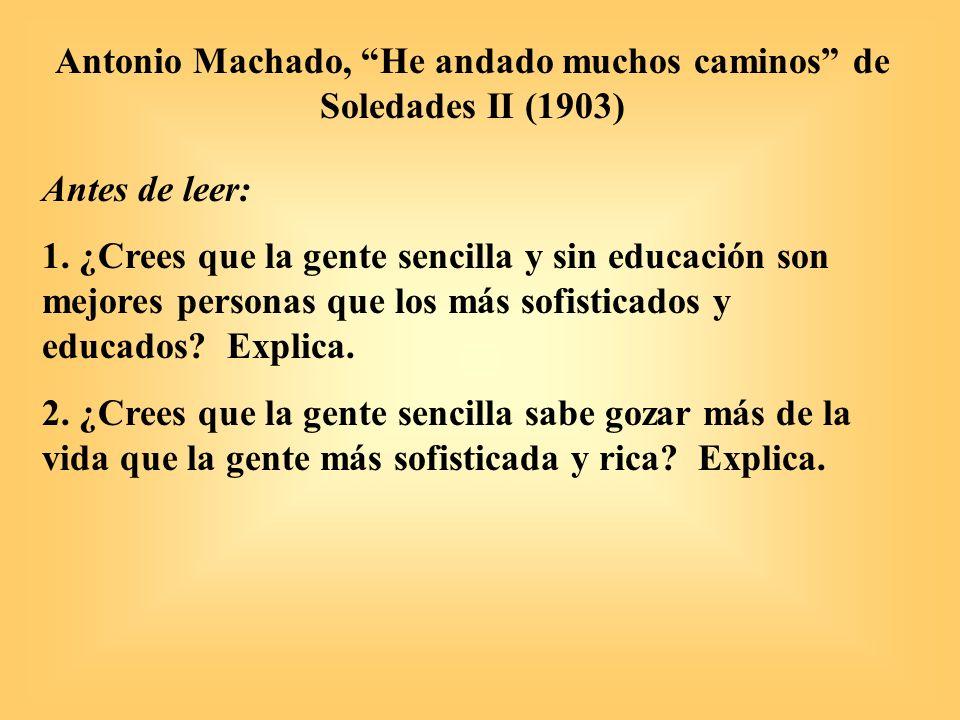 Antonio Machado, He andado muchos caminos 1.