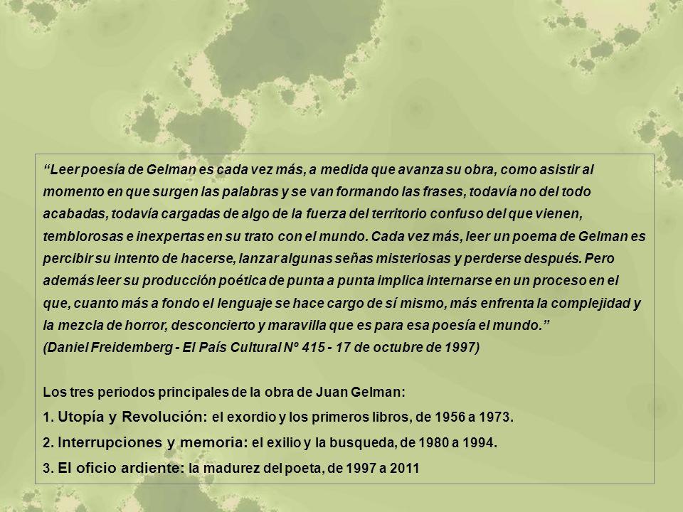 1.Utopía y Revolución: el exordio y los primeros libros, de 1956 a 1973.