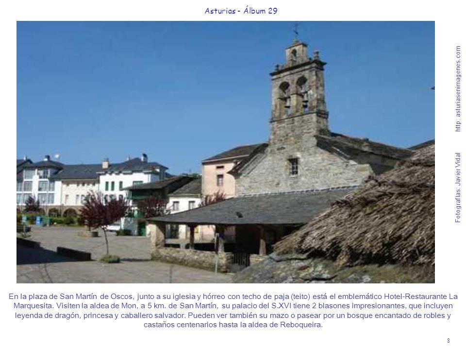 9 Asturias - Álbum 29 Fotografías: Javier Vidal http: asturiasenimagenes.com Grandas de Salime es un bello concejo situado entre suaves colinas de 500 a 650 m.