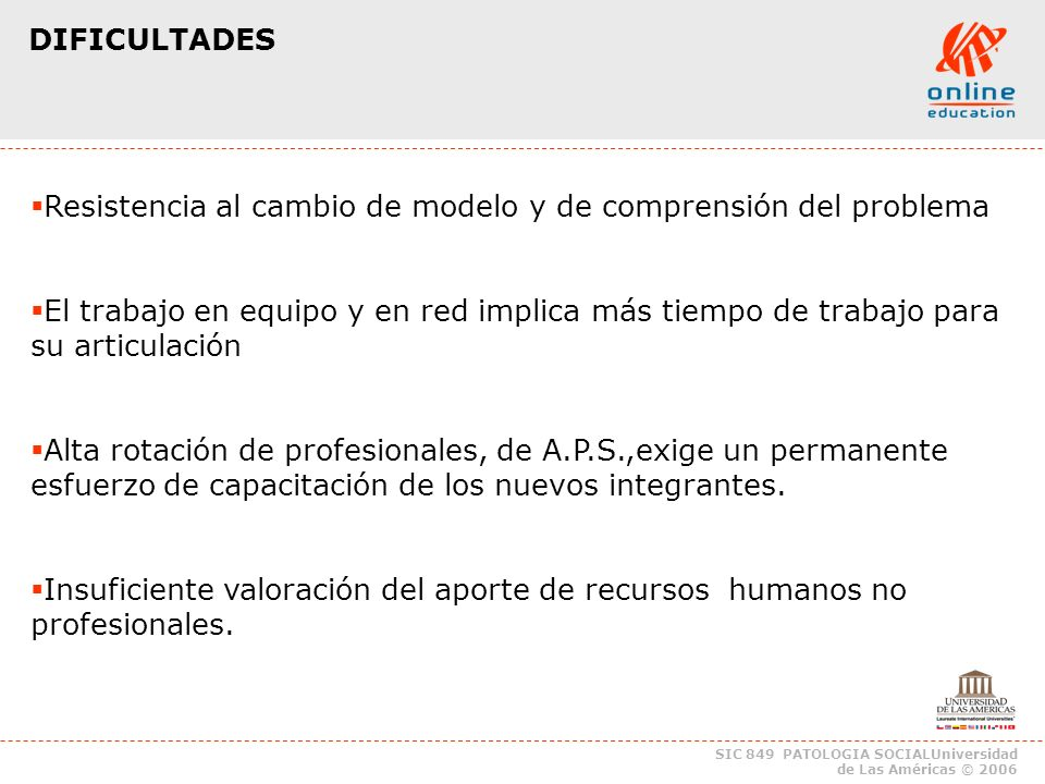 SIC 849 PATOLOGIA SOCIALUniversidad de Las Américas © 2006 Conocimiento de la Red.
