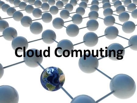 Cloud Computing. ¿Qué es Cloud Computing? Definiciones Refers to the bigger picture…basically the broad concept of using the internet to allow people.