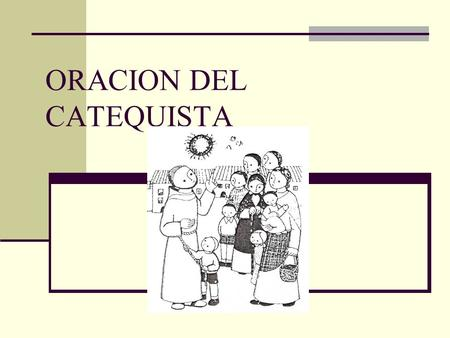 ORACION DEL CATEQUISTA