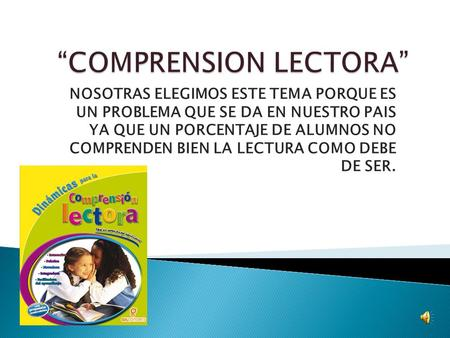 """COMPRENSION LECTORA"""
