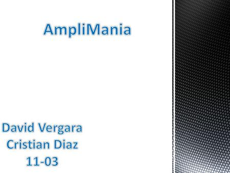 AmpliMania David Vergara Cristian Diaz 11-03.