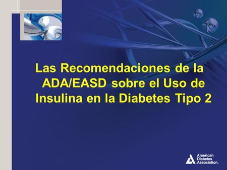 El uso de insulina en Diabetes tipo 2