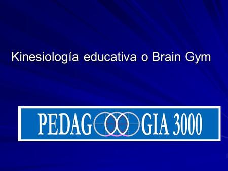 Kinesiología educativa o Brain Gym