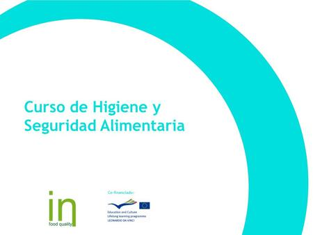 Curso de Higiene y Seguridad Alimentaria Co-financiado: