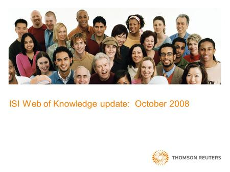 ISI Web of Knowledge update: October 2008. ¿Qué hay de nuevo? Índices de citas de las Conferencias de las ActasConference Proceedings Citation Indexes.