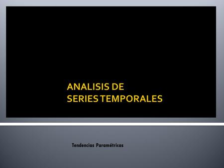 ANALISIS DE SERIES TEMPORALES