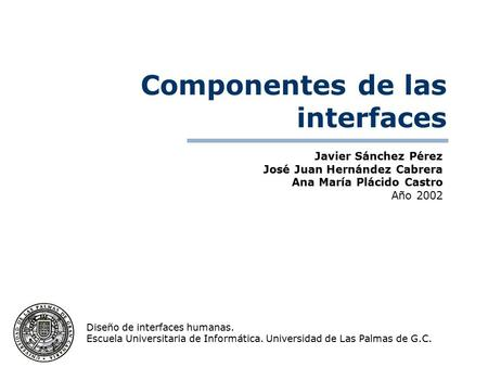 Componentes de las interfaces