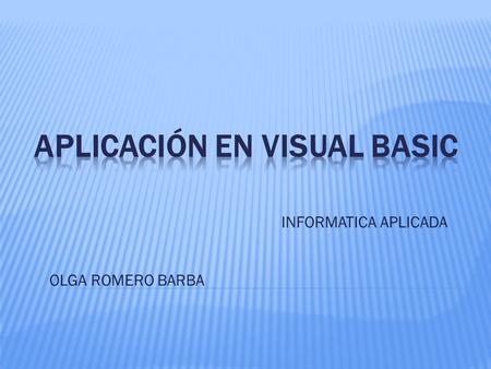 APLICACIÓN EN VISUAL BASIC
