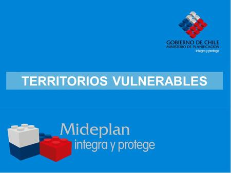 TERRITORIOS VULNERABLES