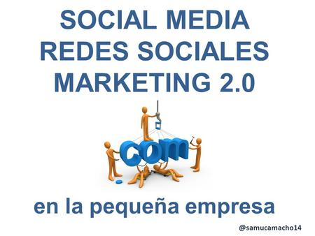 SOCIAL MEDIA REDES SOCIALES MARKETING 2.0 en la pequeña