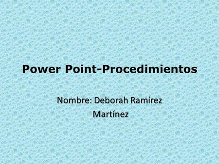 Power Point-Procedimientos