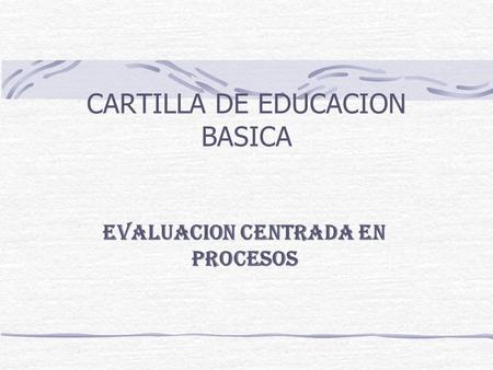 CARTILLA DE EDUCACION BASICA