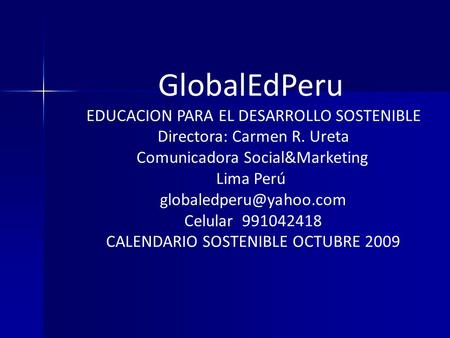 Globaled per desarrollo sostenible mayo 2010 mayo 2010 for Horario peru wellness