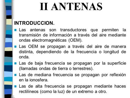 II ANTENAS INTRODUCCION.