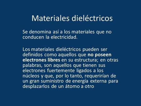 Materiales dieléctricos