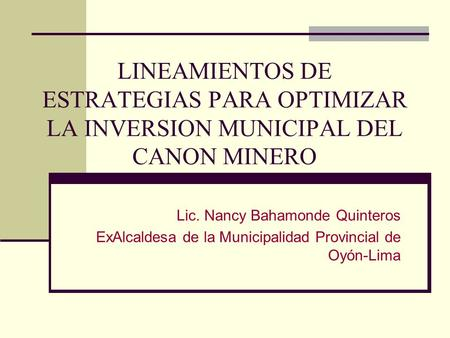 Lic. Nancy Bahamonde Quinteros
