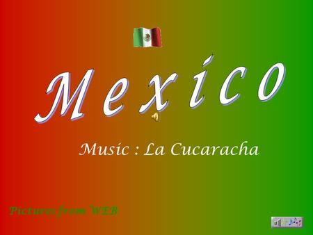 Pictures from WEB Music : La Cucaracha By the Light of the Moon, Cancun,