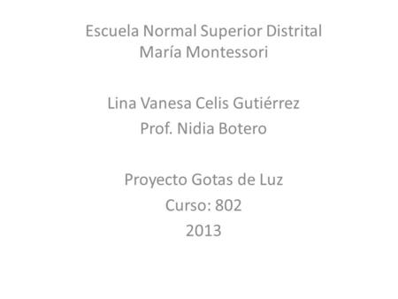 Escuela Normal Superior Distrital María Montessori