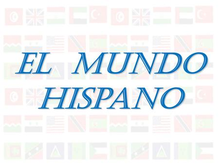 El Mundo Hispano La ciudad capital = Capital City Nacionalidad = Nationality *Note = You don't capitalize nationalities in Spanish.