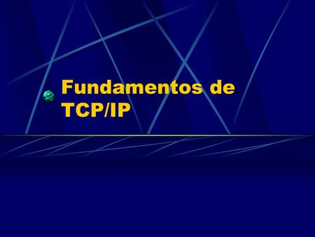 Fundamentos de TCP/IP.