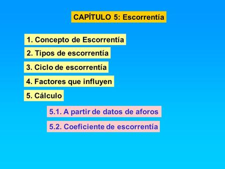 CAPÍTULO 5: Escorrentía