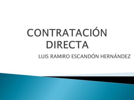 Decreto 2474 de 2008 - DECRETO 2474 DE 2008 LAS ENTIDADES