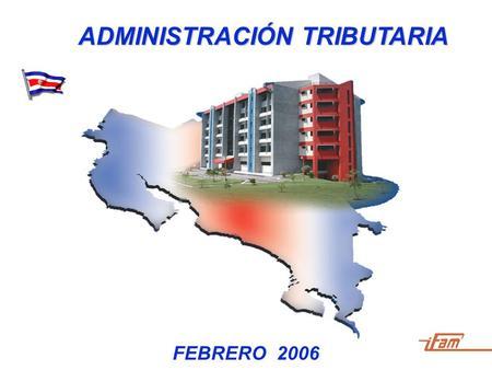 Febrero 2006 administraci n tributaria qu es la for Oficina tributaria