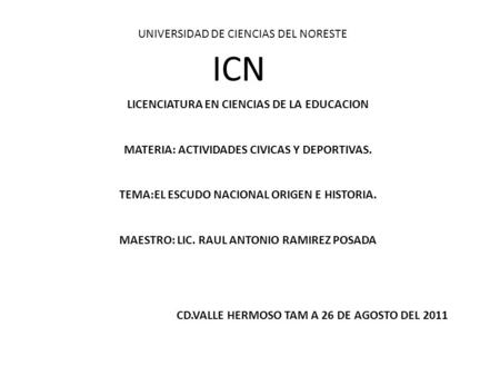 ICN UNIVERSIDAD DE CIENCIAS DEL NORESTE