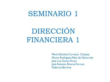 Direcci n financiera i segundo seminario 4 lade m2 f1 - Jose antonio gavira ...
