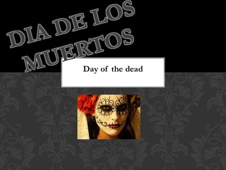 Comida típica You can work with a partner as long as you have a recipe to turn in Day of the dead.