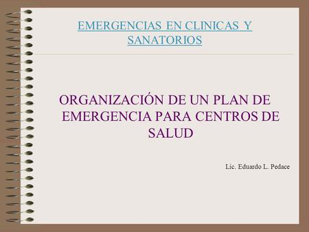 EMERGENCIAS EN CLINICAS Y SANATORIOS