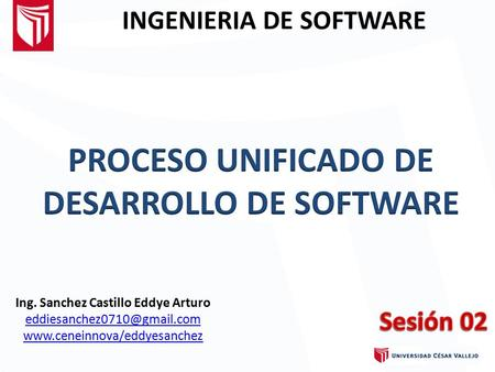 INGENIERIA DE SOFTWARE Ing. Sanchez Castillo Eddye Arturo