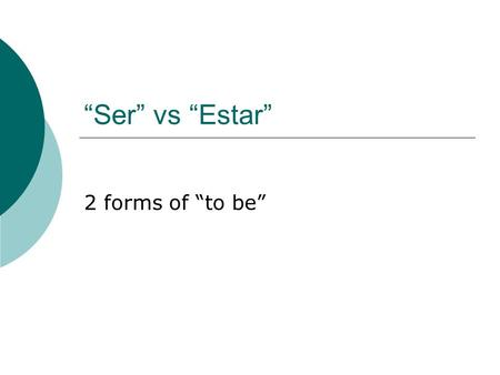 """Ser"" vs ""Estar"" 2 forms of ""to be"". Using this picture, make up a story about this guy: ¿Cómo se llama? ¿De dónde es? ¿Dónde está? ¿Cómo es el hombre?"