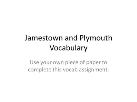 Jamestown and Plymouth Vocabulary