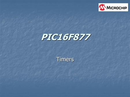 PIC16F877 Timers.