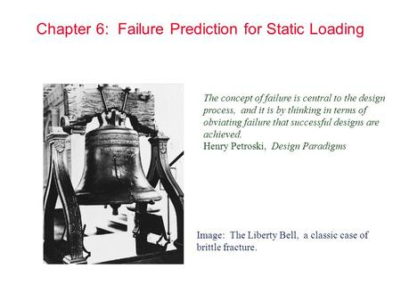 Chapter 6: Failure Prediction for Static Loading