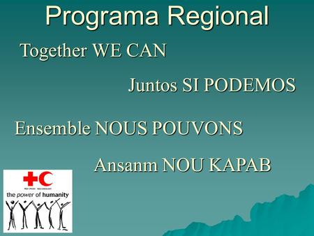 Programa Regional Together WE CAN Juntos SI PODEMOS