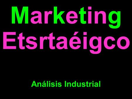 Marketing Etsrtaéigco Análisis Industrial