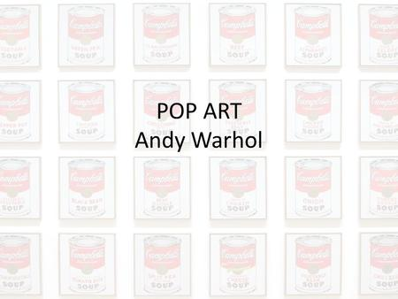 POP ART Andy Warhol.