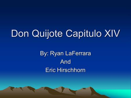 Don Quijote Capitulo XIV