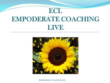 ECL EMPODERATE COACHING LIVE EMPODERATE COACHING LIVE1.