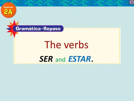 The verbs SER and ESTAR.. You should already know the conjugations of SER and ESTAR. Here they are again as review. The verbs SER and ESTAR.