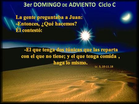 3er DOMINGO DE ADVIENTO Ciclo C